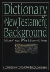 Dictionary of New Testament Background - Slightly Imperfect