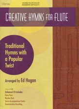 Creative Hymns For Flute, Book W/ Enhanced CD