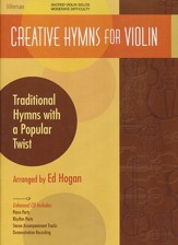 Creative Hymns For Violin, Book W/ Enhanced C