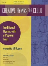 Creative Hymns For Cello, Book W/ Enhanced CD