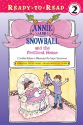 Annie and Snowball and the Prettiest House - eBook