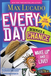 Every Day Deserves a Chance - Teen Edition: Wake Up and Live! - eBook
