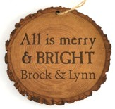 Personalized, Tree Bark Ornament, All is Merry and   Bright