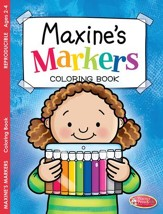 Maxine's Markers Coloring Book (ages 2 to 4)