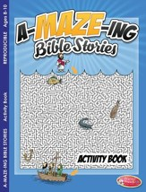 A-MAZE-ING Bible Stories Activity Book (ages 8 to 10)