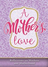 A Mother's Love-Mother's Day Devotional, Pack of 6