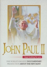 John Paul II: I kept Looking for You, DVD