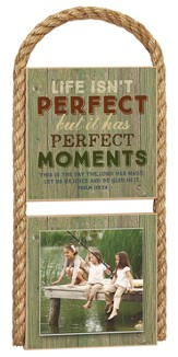 Life Isn't Perfect Photo Plaque