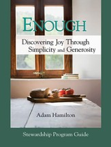 Enough: Stewardship Program Guide: Discovering Joy Through Simplicity and Generosity - eBook
