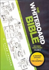 The Whiteboard Bible, Volume #2: A Nation Divided to The Gospels - DVD