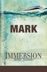 Immersion Bible Studies: Mark - eBook
