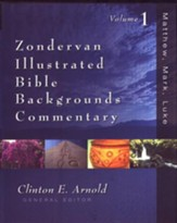 Zondervan Illustrated Bible Backgrounds Commentary: Matthew, Mark, Luke