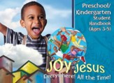 VBS 2016 Joy in Jesus Everywhere! All the Time! - Preschool/Kindergarten Student Handbook (Ages 3-5)