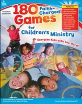 180 Faith-Charged Games for Children's Ministry,  Elementary Edition