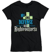 My One Defense, My Righteousness, Ladies Shirt, Black, Large