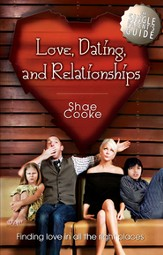 Single Parent's Guide to Love, Dating, and Relationships: Finding Love in all the Right Places - eBook