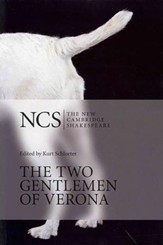 The New Cambridge Shakespeare: The Two Gentlemen of Verona, 2nd Edition