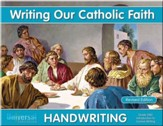 Writing Our Catholic Faith: Intro to Cursive, Grade 2MC