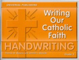 Writing Our Catholic Faith: Cursive, Grade 3