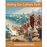 Writing Our Catholic Faith: Cursive, Grade 6
