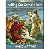 Writing Our Catholic Faith: Cursive,  Grade 7
