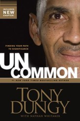 Uncommon: Finding Your Path to Significance - eBook