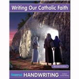 Writing Our Catholic Faith: Cursive,  Grade 8