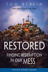 Restored Youth Study Book: Finding Redemption in Our Mess