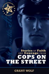 Stories of Faith and Courage from Cops on the Street - eBook