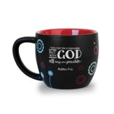 Faith, But With God, All Things Are Possible Mug
