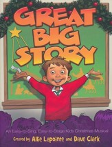 Great Big Story-An Easy-to-Sing-to-Stage Kids Christmas Musical