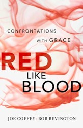 Red Like Blood: Confrontations With Grace - eBook