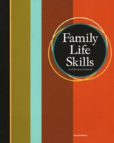 BJU Family Life Skills Student Text, Second Edition