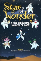 Star of Wonder: A Kids Christmas Musical of Hope