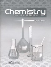 Abeka Chemistry: Precision & Design Quizzes, Third Edition