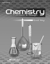 Abeka Chemistry: Precision & Design Quiz Key, Third Edition
