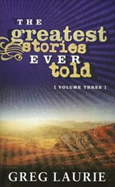 The Greatest Stories Ever Told, Volume Three - Slightly Imperfect