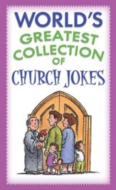 World's Greatest Collection of Church Jokes - eBook