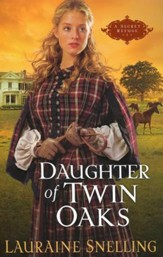Daughter Of Twin Oaks, A Secret Refuge Series #1