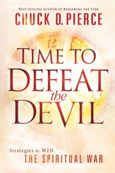 Time to Defeat the Devil: Strategies to win the spiritual war - eBook