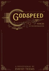 Godspeed: Voices of the Reformation