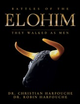Battles of the Elohim: They Walked As Men - eBook