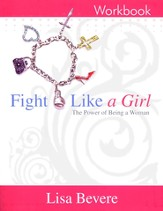 Fight Like A Girl: The Power of Being a Woman, Workbook