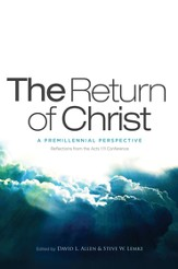 The Return of Christ: A Premillennial Perspective - eBook