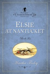 Elsie at Nantucket - eBook