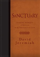 Sanctuary: Finding Moments of Refuge in the Presence of God - eBook