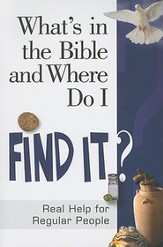 What's in the Bible and Where Do I Find It? - eBook