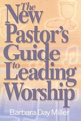 The New Pastor's Guide to Leading Worship - eBook