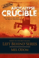 Apocalypse Crucible: The Earth's Last Days: The Battle Continues - eBook
