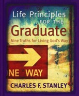 Life Principles for the Graduate: Nine Truths for Living God's Way - Slightly Imperfect